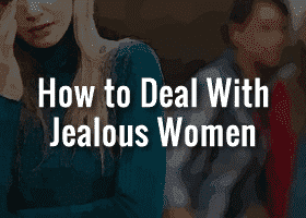dealing with jealous women